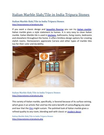 Italian Marble SlabTile in India Tripura Stones