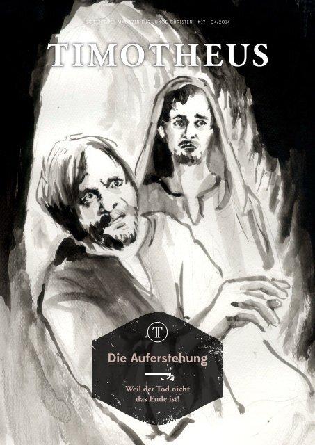 Timotheus Magazin #17 - Auferstehung