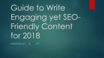 Guide to Write Engaging yet SEO-Friendly Content for 2018