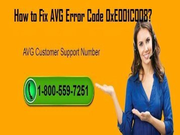 How To Fix AVG Error Code 0xE001C008? 1-800-559-7251 For AVG Help