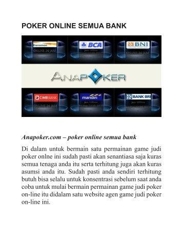 POKER ONLINE SEMUA BANK