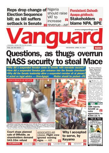 19042018 - Questions, as thugs overrun NASS security to steal Mace