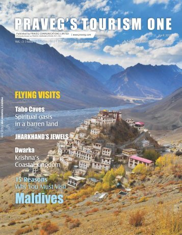 Click here to get the glimpses of Tourism One Magazine