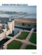 Les Châteaux de la Loire. - Page 5