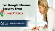 How to Fix Google Chrome Security Error 1-800-240-2551 Toll free