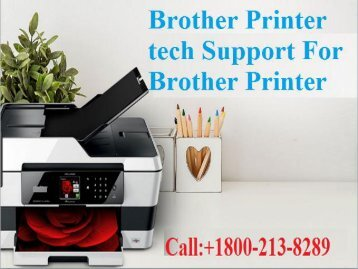 Brother Printer tech Support or Call +18002138289