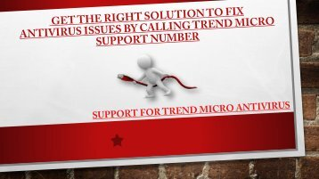 How to fixed antivirus issues by calling Trend Micro Antivirus Support Number???