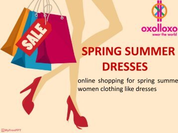 Buy Spring summer collection for woman from oxolloxo in India
