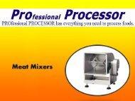 Shop Meat Mixers on ProProcessor.com
