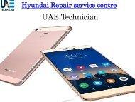 Dial +971-523252808 to get Hyundai Repair service centre all over Dubai
