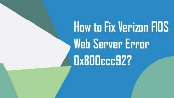 1-800-361-7250 | Fix Verizon FIOS Web Server Error 0x800ccc92