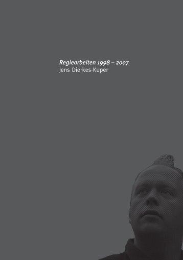 Regiearbeiten 1998 – 2007 Jens Dierkes-Kuper - Gräfin Tamara