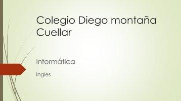Colegio Diego montaña Cuellar DANIEL