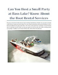 Can You Host a Small Party at Bass Lake? Know About the Boat Rental Services