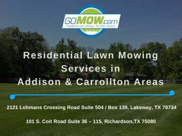 Residential Lawn Mowing services in Addison & Carrollton Areas