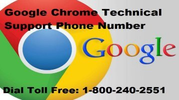Google Chrome Support Number 1-800-240-2551 Toll Free for Help