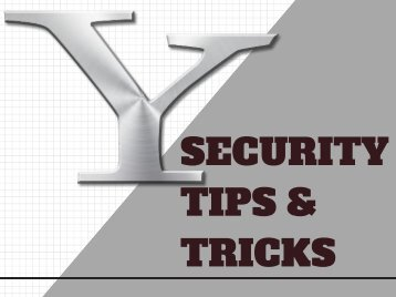 Updated Yahoo Account Security Tips and Tricks - 2018 | You Can't Miss!!!