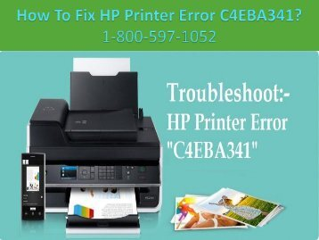 Cal +1-8005-97-1052 Fix HP Printer Error C4EBA341 | Printer Support