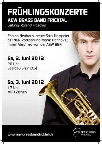 Sa, 2. Juni 2012 - Fricktalbrass | Brass Band Fricktal