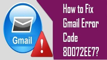 How to Fix Gmail Error Code 80072EE7? 1-800-213-3740