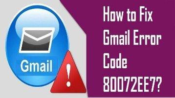 How to Fix Gmail Error Code 80072EE7? 1-800-213-3740