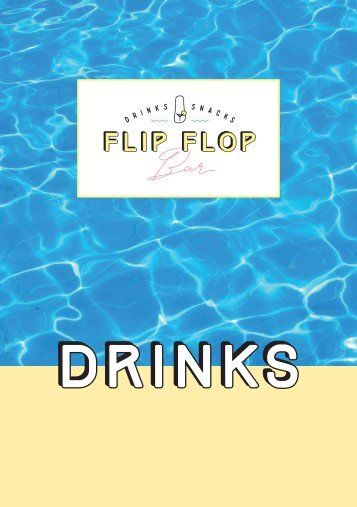 Flip Flop Bar — Drinks & Snacks