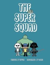 The Super Squad