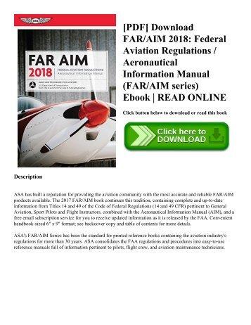 [PDF] Download FARAIM 2018 Federal Aviation Regulations  Aeronautical Information Manual (FARAIM series) Ebook  READ ONLINE