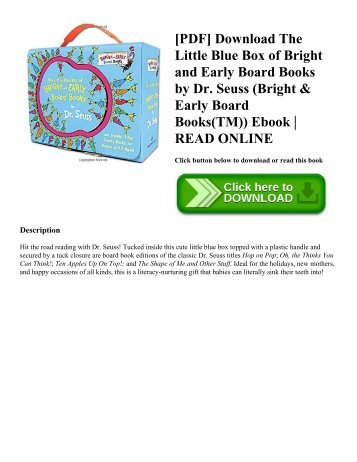 [PDF] Download The Little Blue Box of Bright and Early Board Books by Dr. Seuss (Bright & Early Board Books(TM)) Ebook  READ ONLINE