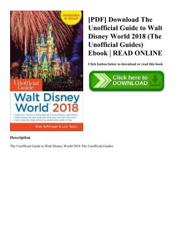 [PDF] Download The Unofficial Guide to Walt Disney World 2018 (The Unofficial Guides) Ebook  READ ONLINE