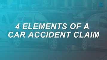 4 Elements of A Car Accident Claim