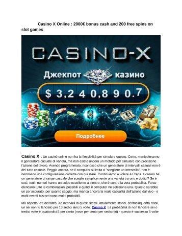 Casino X Online : 2000€ bonus cash and 200 free spins on slot games