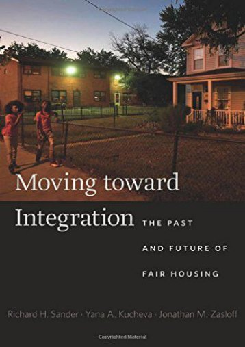 Audiobook Moving toward Integration: The Past and Future of Fair Housing Ebook