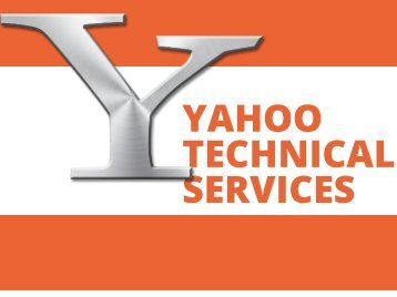 Yahoo Techncial Services - You Can't Miss!!!