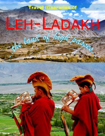 Travel Itineraries of - Leh Ladakh