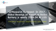 QYResearch Reviewed: In 2017, Global Revenue of Vanadium Redox Battery is nearly 2584.04 M USD