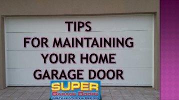 Tips For Maintaining Garage Door