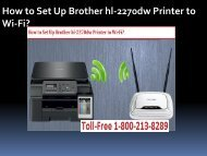 call 1-800-213-8289 to Set Up Brother hl-2270dw Printer to Wi-Fi.
