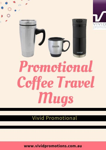 Large Range of Cheap Travel Mugs at Vivid Promotions
