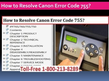 call 1-800-213-8289 to Resolve Canon Error Code 755.
