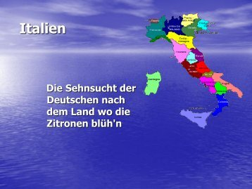 Die Italiensehnsucht der Deutschen - Gymnasium Schloß Neuhaus