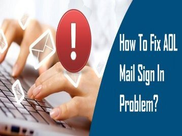 1-800-361-7250 Fix AOL Mail Sign In Problem