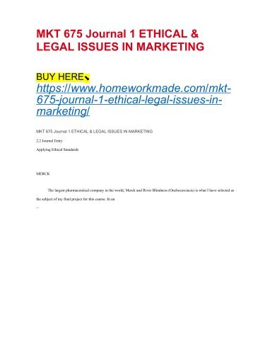 MKT 675 Journal 1 ETHICAL & LEGAL ISSUES IN MARKETING