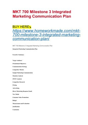 MKT 700 Milestone 3 Integrated Marketing Communication Plan