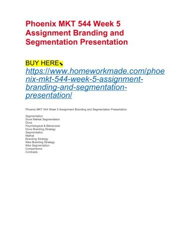 Phoenix MKT 544 Week 5 Assignment Branding and Segmentation Presentation