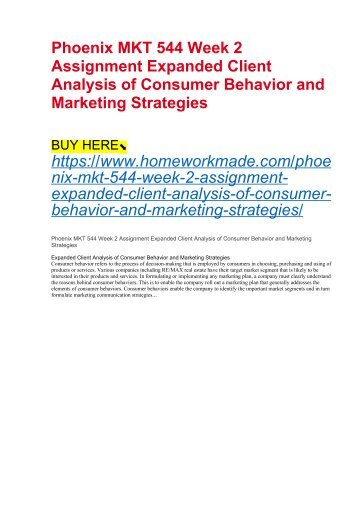 Phoenix MKT 544 Week 2 Assignment Expanded Client Analysis of Consumer Behavior and Marketing Strategies