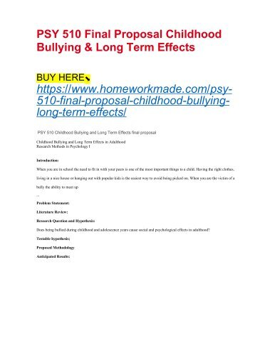 PSY 510 Final Proposal Childhood Bullying & Long Term Effects