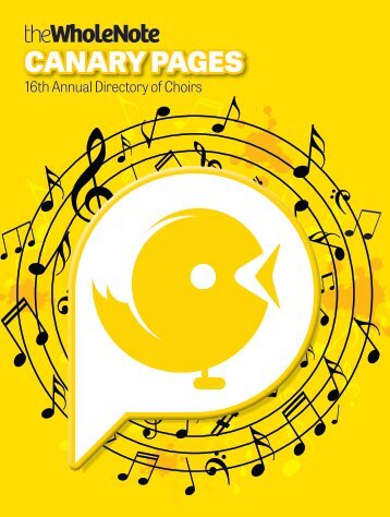 Canary Pages | 16th Annual Directory of Choirs - May 2018