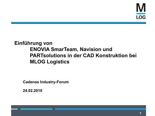 MLOG Logistics GmbH - CADENAS Industry-Forum