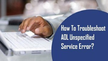 1-800-361-7250 | Troubleshoot AOL Unspecified Service Error